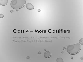 Class 4 � More Classifiers