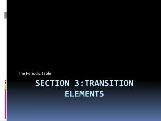 Section 3:Transition elements