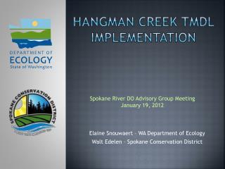 Hangman Creek TMDL   Implementation