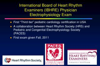 International Board of Heart Rhythm Examiners (IBHRE) Physician Electrophysiology Exam