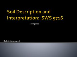 Soil Description and Interpretation:  SWS 5716