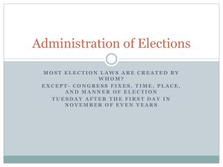 Administration of Elections