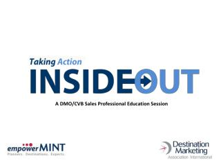 A DMO/CVB Sales Professional Education Session