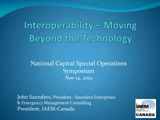 Interoperability � Moving Beyond the Technology