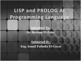 LISP and PROLOG AI Programming Language