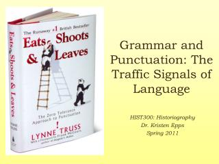 Grammar and Punctuation: The Traffic Signals of Language