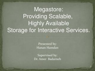 Megastore: Providing Scalable,  Highly Available Storage for Interactive Services .