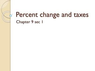 Percent change and taxes
