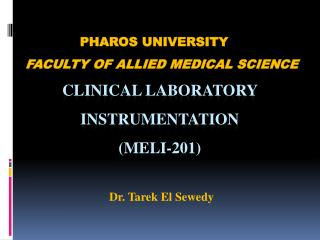 Pharos university Faculty of Allied Medical SCIENCE Clinical Laboratory Instrumentation (MELI-201)