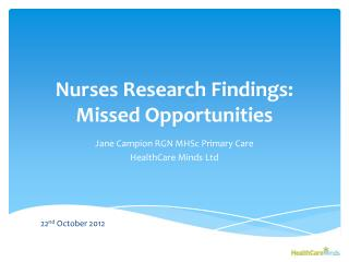Nurses  Research  Findings:   Missed Opportunities