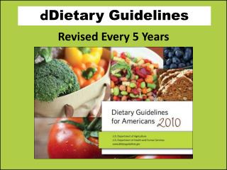 d Dietary  Guidelines