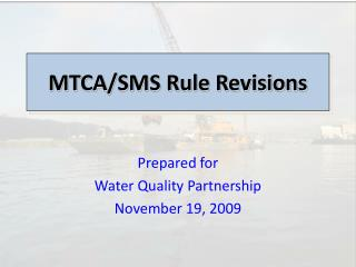 MTCA/SMS Rule Revisions