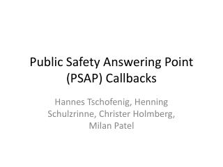 Public Safety Answering Point (PSAP) Callbacks