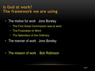 Is God at work? The framework we are using