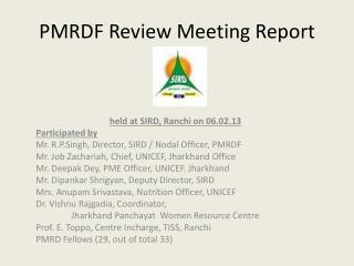 PMRDF  Review Meeting Report