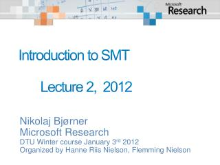 Introduction to SMT 	Lecture  2,   2012