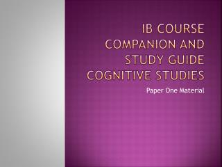 IB Course Companion and study guide Cognitive Studies