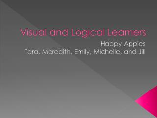 Visual and Logical Learners
