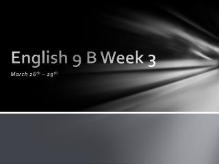 English 9 B Week 3