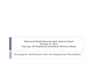Housing for Individuals with Developmental Disabilities