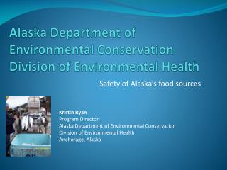 Alaska Department of Environmental Conservation Division of Environmental Health