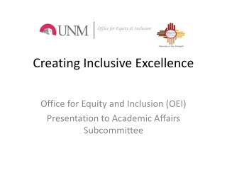 Creating Inclusive Excellence