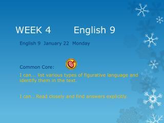 WEEK  4        English 9