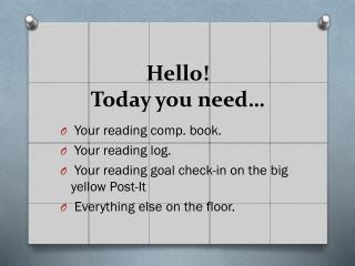 Hello! Today you need…
