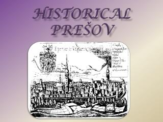 Historical  Prešov
