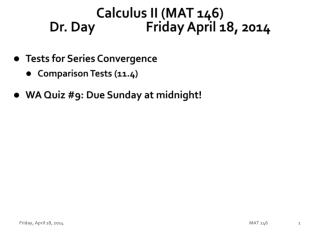 Calculus II (MAT 146) Dr. Day		 Fri day  April  18,  2014