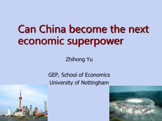 Can China become the next economic superpower