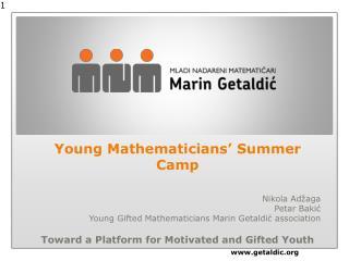 Young Mathematicians' Summer Camp Nikola  Adžaga Petar Bakić