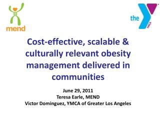 Cost-effective,  scalable & culturally relevant  obesity management delivered in  communities