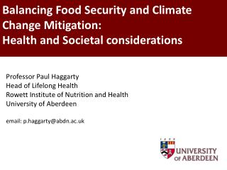 Balancing Food Security and Climate Change Mitigation: Health and Societal considerations