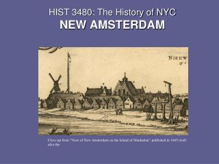 HIST 3480: The History of NYC NEW AMSTERDAM