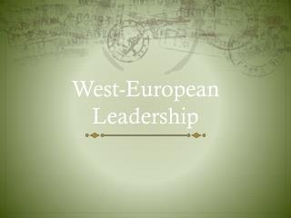 West-European Leadership