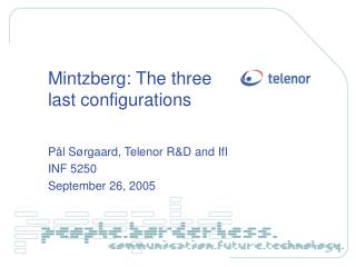 Mintzberg: The three last configurations