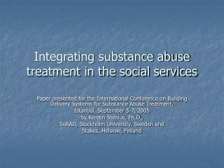 Integrating substance abuse treatment in the social services