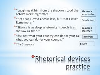Rhetorical devices practice