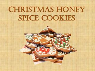 Christmas Honey Spice Cookies