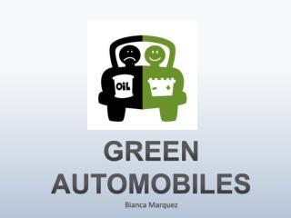 GREEN AUTOMOBILES Bianca Marquez