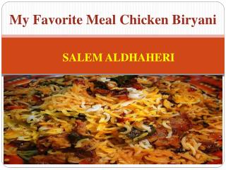 My Favorite Meal Chicken  Biryani