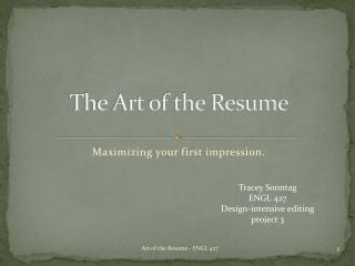 The Art of the Resume