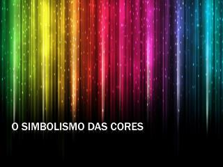 O simbolismo das cores