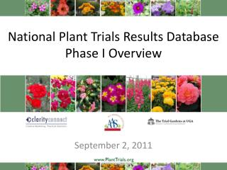 National Plant Trials Results Database Phase  I  Overview