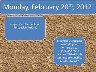 Monday, February  20 th , 2012  – English Agenda