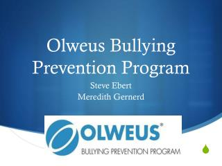 Olweus Bullying Prevention Program