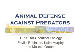 Animal Defense against Predators