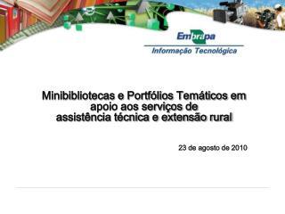 Minibibliotecas e Portfólios Temáticos em apoio aos serviços de