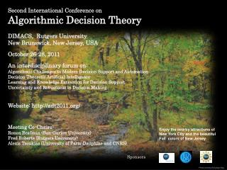 Second International Conference on Algorithmic Decision Theory DIMACS,  Rutgers University